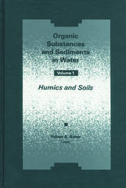 Organic Substances and Sediments in Water, Volume I