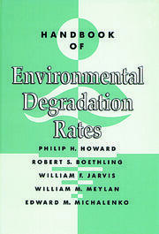 Handbook of Environmental Degradation Rates