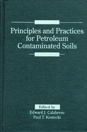 Principles and Practices for Petroleum Contaminated Soils