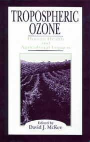 Tropospheric Ozone: Human Health and Agricultural Impacts