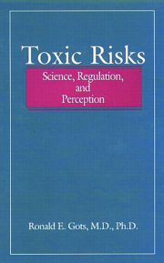 Toxic Risks: Science, Regulation, and Perception