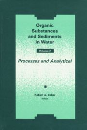 Organic Substances and Sediments in Water, Volume II