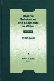 Organic Substances and Sediments in Water, Volume III