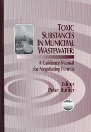 Toxic Substances in Municipal Waste WaterA Guidance Manual for Negotiating Permits