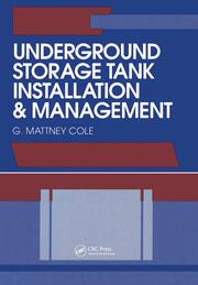 Underground Storage Tank Installation and Management