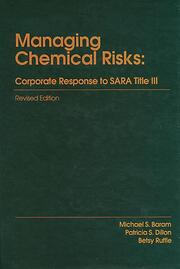 Managing Chemical RisksCorporate Response to Sara Title III: Revised Edition