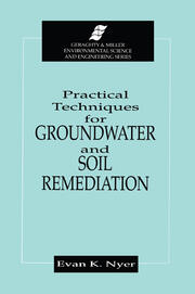 Practical Techniques for Groundwater & Soil Remediation