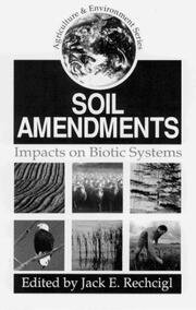 Soil Amendments: Impacts on Biotic Systems