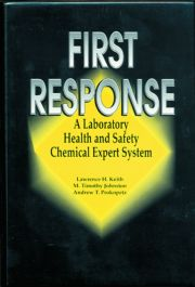 First Response: A Laboratory Health and Safety Chemical Expert System