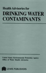 Health Advisories for Drinking Water Contaminants