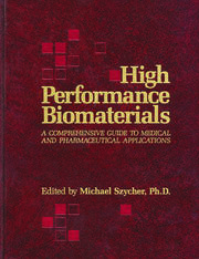 High Performance Biomaterials: A Complete Guide to Medical and Pharmceutical Applications