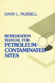 Remediation Manual for Petroleum Contaminated Sites