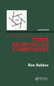Fundamental Principles of Fiber Reinforced Composites, Second Edition