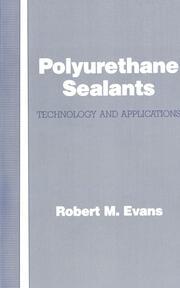 Polyurethane Sealants: Technology & Applications