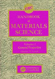 Handbook of Materials Science, Volume I: General Properties