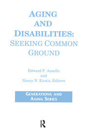 Aging and Disabilities: Seeking Common Ground