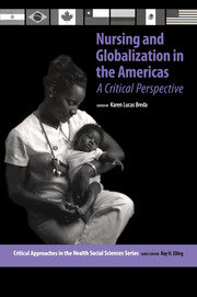 Nursing and Globalization in the Americas: A Critical Perspective