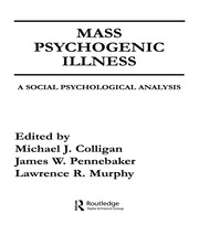 Mass Psychogenic Illness: A Social Psychological Analysis