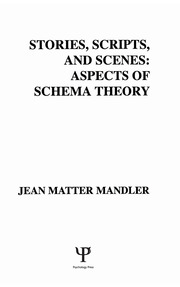Stories, Scripts, and Scenes: Aspects of Schema Theory