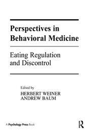 Perspectives in Behavioral Medicine: Eating Regulation and Discontrol