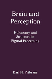 Brain and Perception: Holonomy and Structure in Figural Processing