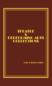 Theatre and Performing Arts Collections