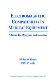 Electromagnetic Compatibility in Medical Equipment: A Guide for Designers and Installers