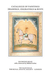 Catalogue of Paintings, Drawings, Engravings and Busts in the Collection of the Royal Asiatic Society