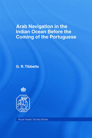 Arab Navigation in the Indian Ocean before the Portuguese