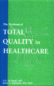 The Textbook of Total Quality in Healthcare