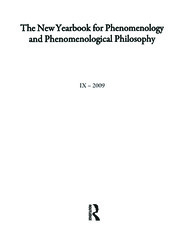 The New Yearbook for Phenomenology and Phenomenological Philosophy: Volume 9, Special Issue