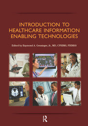 Introduction to Healthcare Information: Enabling Technologies