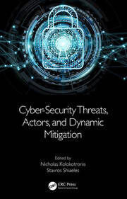 Cyber-Security Threats, Actors, and Dynamic Mitigation