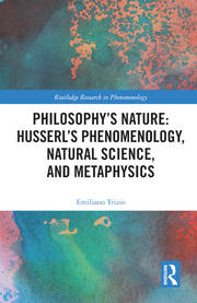 Husserl's Conception of Natural Science Between the Theory of Knowledge and Metaphysics