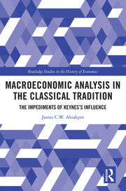 The classical heritage of monetary theory and policy at Chicago and Harvard before the Keynesian conquest