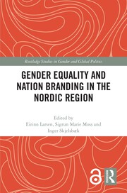 Gender Equality and Nation Branding in the Nordic Region