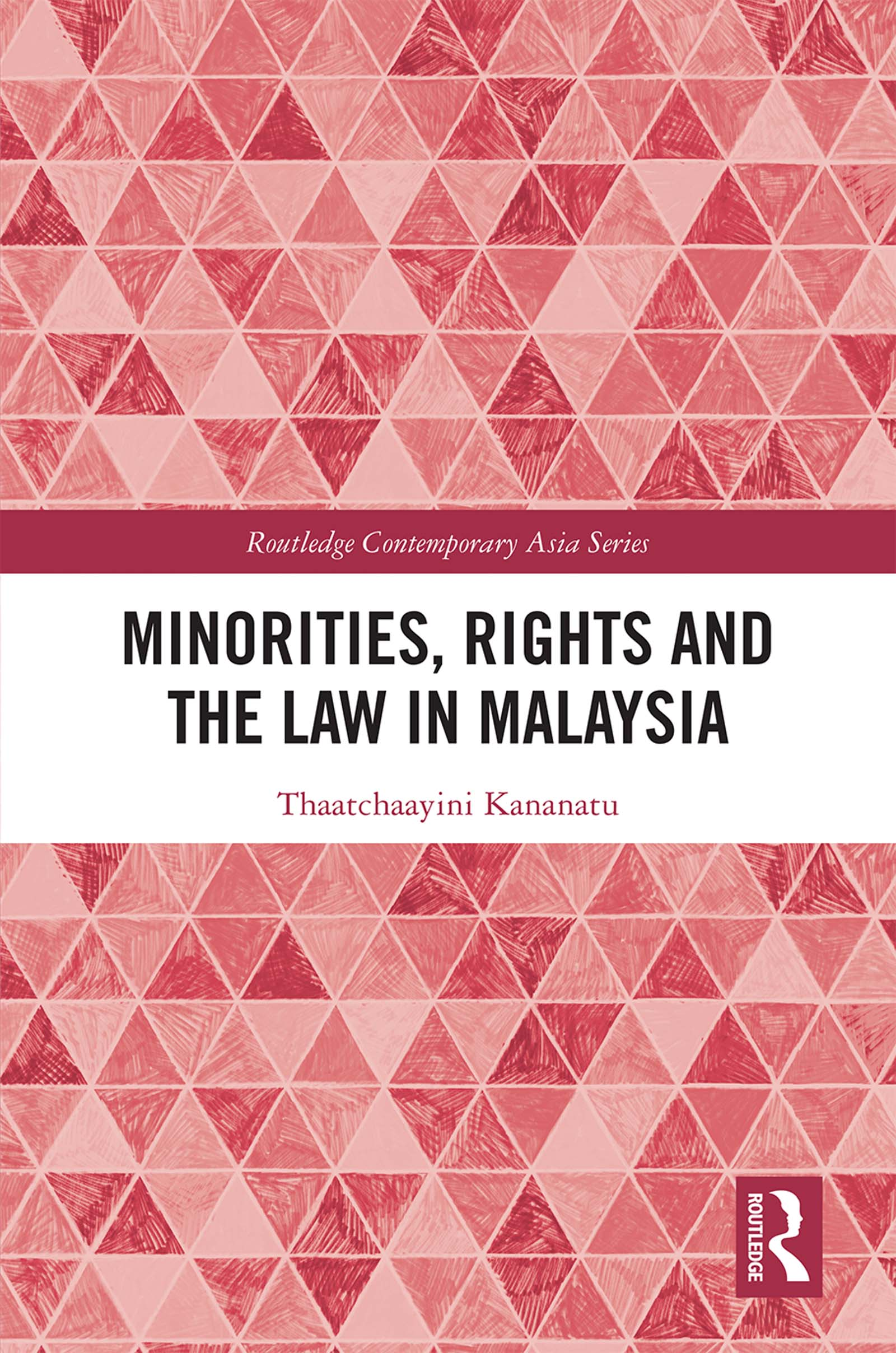 Minorities, Rights and the Law in Malaysia