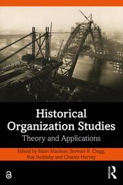 Historical organization studies
