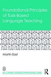 Foundational Principles ofTask-Based Language Teaching