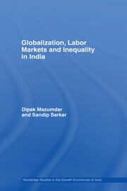 Globalization, Labor Markets and Inequality in India