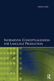 Incremental Conceptualization for Language Production