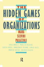 The Hidden Games of Organizations