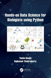 Hands-On Data Science for Biologists Using Python