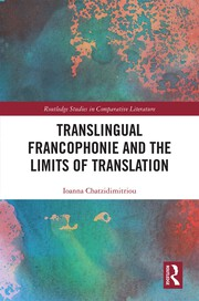 Translingual Francophonie and the Limits of Translation