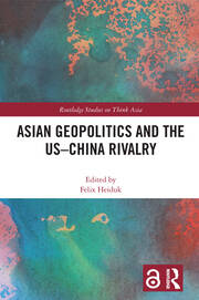 Asian Geopolitics and the US-China Rivalry