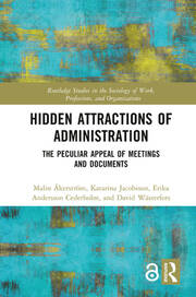 Hidden Attractions of Administration