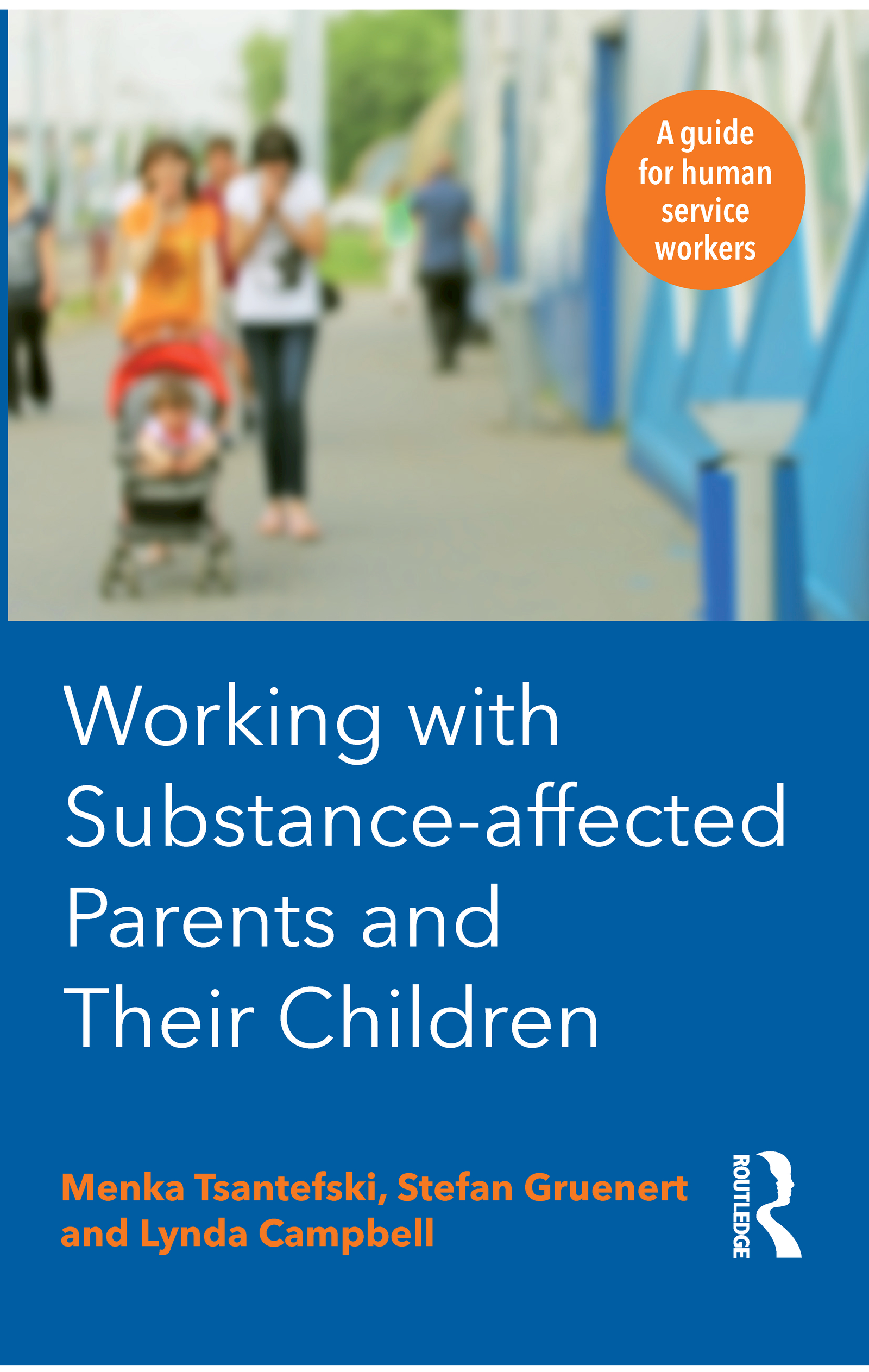 Working with Substance-affected Parents and Their Children