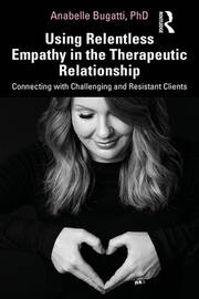 Relentless empathy for difficult people in your life