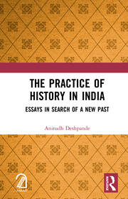 The Practice of History in India