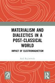Materialism and Dialectics in a Post-classical World